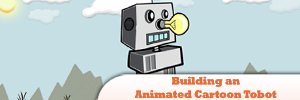Building-an-Animated-Cartoon-Tobot-.jpg